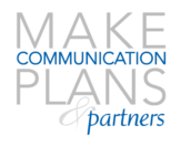 Make Communication Plans & Partners